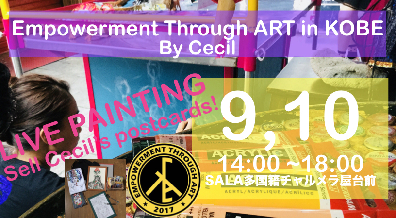 Empowerment Through ART in KOBE SALA by Cecil